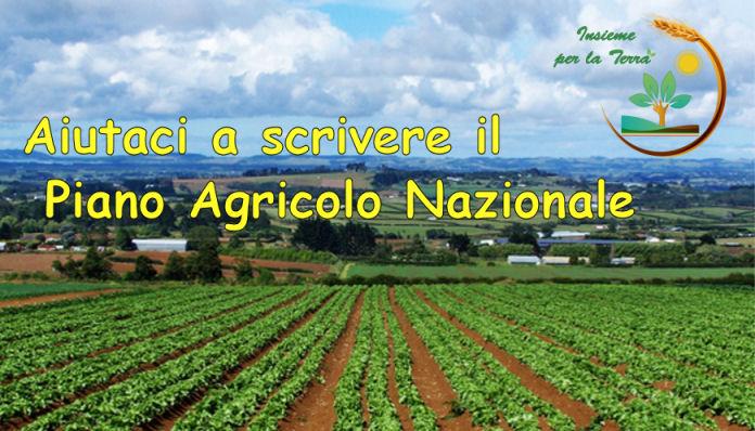 Ripartiamo con un Piano Agricolo Nazionale