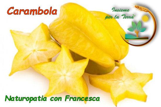 #Naturopatia con Francesca: #Carambola – Un frutto a forma di stella