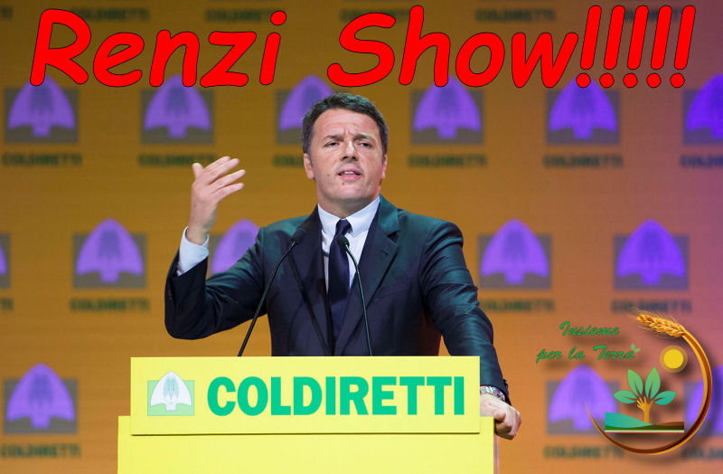 """Continua il Renzi Show: """"Dal 2017 basta IRPEF su aziende agricole"""", sarà l'ennesimo annuncio da campagna elettorale?"""