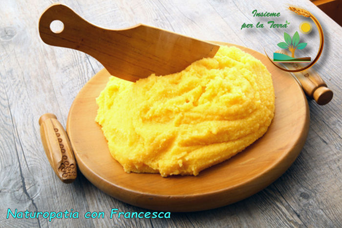 Naturopatia con Francesca: Polenta in tavola!